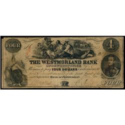 THE WESTMORLAND BANK OF NEW BRUNS. $4.00. Bend of the petticodiac issue.….