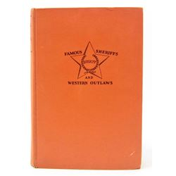 """1929 """"FAMOUS SHERIFFS & WESTERN OUTLAWS"""" HARDCOVER BOOK"""