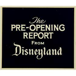 "Original title cel ""Pre-Opening Report From Disneyland""."