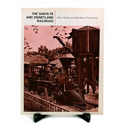 Santa Fe & Disneyland Railroad  cast-member standard operating procedures manual.