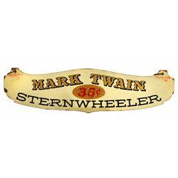 Original Mark Twain Riverboat entrance ticket booth sign.