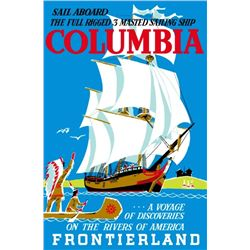 Original Sailing Ship Columbia attraction poster.