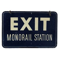 Original Monorail exit/return station sign.