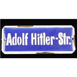 "German WWII Street Sign ""Adolph Hitler Strasse"""