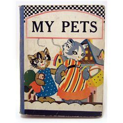 "1929 ""MY PETS"" HARDCOVER BOOK"