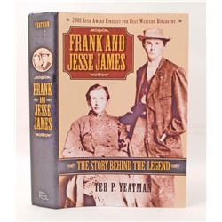 FRANK AND JESSE JAMES THE STORY BEHIND THE LEGEND HARDCOVER BOOK