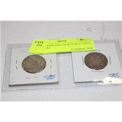 1909-10 EDWARD VII SILVER 25 CENT COINS X2
