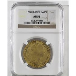 Brazil 1752R  (Rio) Jose I Gold 6400 Reis NGC Certified AU55. (KM#172.2) A nice original coin with m
