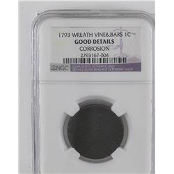 United States 1793 Wreath vine & bars penny NGC Good details (corrosion)