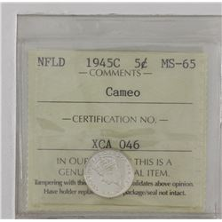 Newfoundland 5-cent 1945C ICCS Certified MS65 Cameo. An exceptional coin with mirror like fields acc