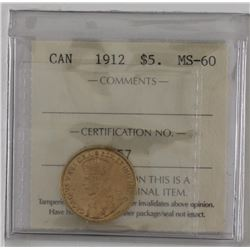Gold 1912 $5 ICCS Certified MS60.