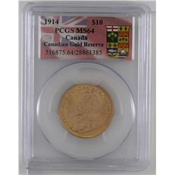 Gold 1914 $10 PCGS MS64 Canadian gold reserve.