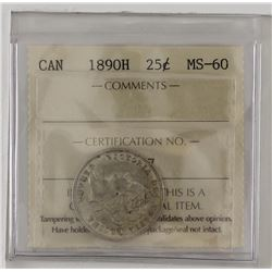 25-cent 1890H ICCS Certified MS60. An exceptional coin with lots of rolling luster. Coin is has brig