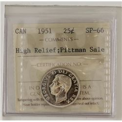 25-cent 1951 ICCS SP-66 High Relief. Ex. Pittman Sale. Tied for the finest known. Blast white, nice
