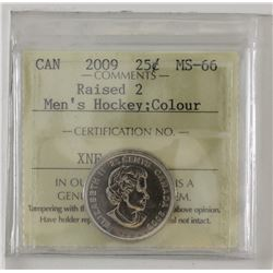 25-cent 2009 Men's Hockey Raised 2 coloured ICCS MS66.  Tied for the finest known.  Tough coin to fi