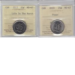 25-cent 2010 Poppy & 2013 Life in the North ICCS MS67.  Both tied for the finest known. 2pcs