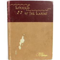 """Lyrics of the Lariat"" scarce 1st edition"