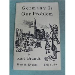 """""""GERMANY IS OUR PROBLEM"""" 1946 SC BOOK"""