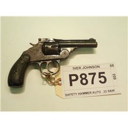 IVER JOHNSON, MODEL SAFETY HAMMER AUTO 2ND MODEL, CALIBER .32 S&W
