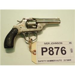 IVER JOHNSON, MODEL SAFETY HAMMER AUTO  , CALIBER .32 S&W