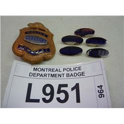 MONTREAL POLICE DEPARTMENT BADGE