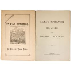 """Idaho Springs: Its Mines and Mineral Waters"""
