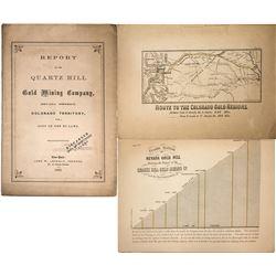 """Report of the Quartz Hill Gold Mining Company,"" Colorado Territory"