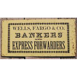 Original Wells Fargo & Co sign