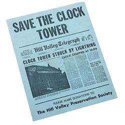 """Back To The Future - """"Save The Clock Tower"""" Flyer"""