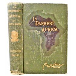 "1890 ""IN DARKEST AFRICA"" BY STANLEY HARDCOVER BOOK"