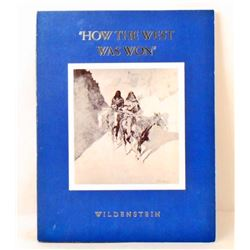 """1968 """"HOW THE WEST WAS WON"""" FREDERIC REMINGTON & CHARLES RUSSELL BOOK"""