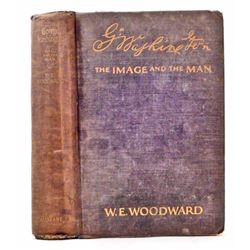 "1926 ""GEORGE WASHINGTON THE IMAGE AND THE MAN"" HARDCOVER BOOK"
