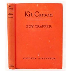 "1945 ""KIT CARSON BOY TRAPPER"" HARDCOVER BOOK"