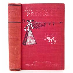 "1903 ""AN APACHE PRINCESS"" HARDCOVER BOOK ILLUSTRATED BY FREDERIC REMINGTON"