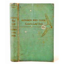"1957 1ST ED. ""AUDUBON BIRD GUIDE EASTERN LAND BIRDS"" HARDCOVER BOOK"