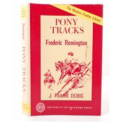 "1961 ""PONY TRACKS"" BY FREDERIC REMINGTON HARDCOVER BOOK W/ DUST JACKET"