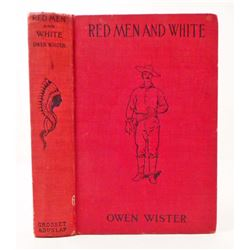 "1901 ""REDMEN AND WHITE"" HARDCOVER BOOK ILLUSTRATED BY FREDERIC REMINGTON"