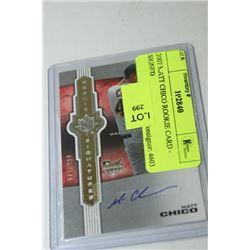 2007 MATT CHICO ROOKIE CARD - SIGNED