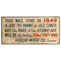 """Automotive sign, Ford Forty Niner, from Hudler Motor Co.-Trenton, painted wood, VG cond, 17""""H x 35""""W"""