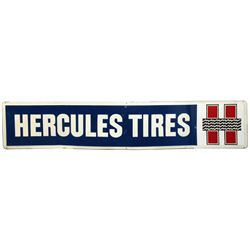 """Automotive sign, Hercules Tires, embossed metal, Exc cond, 14""""H x 72""""W."""