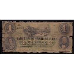1861 Eastern Townships Bank Four Dollars - Only Note for Private Collection