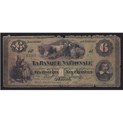1870 La Banque Nationale Six Dollars