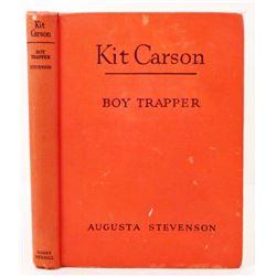 "1945 ""KIT CARSON BOY TRAPPER"" HARDCOVER BOOK"