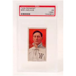 T206 PIEDMONT BOB UNGLAUB BASEBALL CARD - PSA PR1