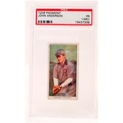 T206 PIEDMONT JOHN ANDERSON BASEBALL CARD - PSA PR-1