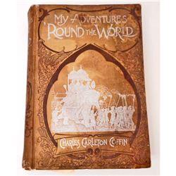 "ANTIQUE 1880 ""MY ADVENTURES ' AROUND THE WORLD"" HARDCOVER BOOK"