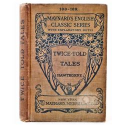 """1897 """"TWICE-TOLD TALES"""" BY NATHANIEL HAWTHORNE HARDCOVER BOOK"""