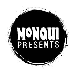 10 Pairs of tickets to Monqui Presents Concerts from June 1st 2015 to June 1st 2016