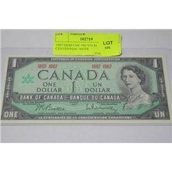1967 GEM UNC NO S/N $1 CENTENNIAL NOTE