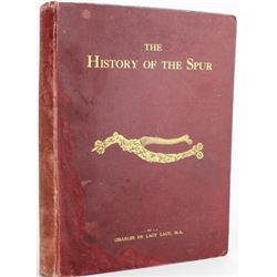 """The History of the Spur"" hard cover book 1904"